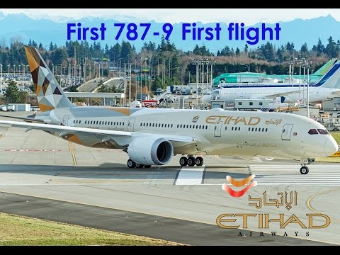Etihad Airways First Boeing 787-9 (A6-BLA) first flight-take off and landing