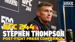 UFC 244: Stephen Thompson Post-Fight Press Conference - MMA Fighting