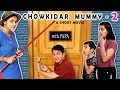 CHOWKIDAR MUMMY Part 2 with Papa | Short Movie Types of Kids ...