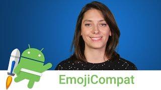 Android Jetpack: EmojiCompat
