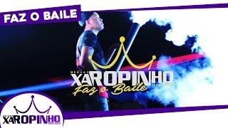 XAROPINHO FAZ O BAILE - Aftermovie (Mineira - RJ)
