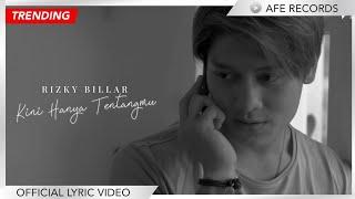 download lagu Rizky Billar - Kini Hanya Tentangmu ( Lyric Video) mp3