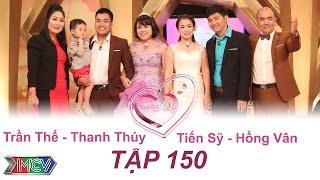 VỢ CHỒNG SON - Tập 150   Trần Thế - Thanh Thúy   Tiến Sỹ - Hồng Vân   26/06/2016