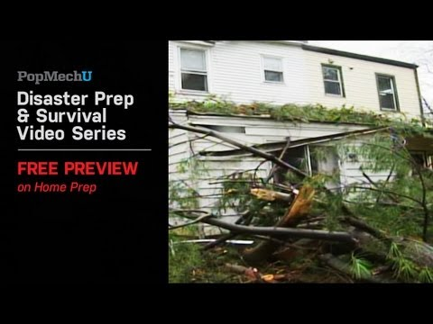 PopMechU Disaster Prep & Survival Video Series Free Preview on Home Prep