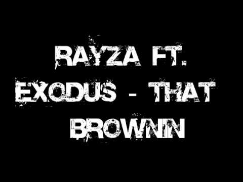 Rayza Ft. Exodus - That Brownin (bassline) video