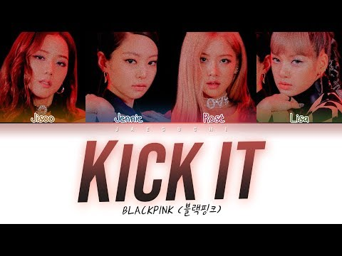 Download BLACKPINK - Kick It Color Coded s Eng/Rom/Han/가사 Mp4 baru