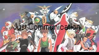 Gundam Wing  - Just Communication - Music Only