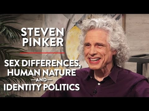 Steven Pinker on Sex Differences, Human Nature, and Identity Politics (Pt. 1) thumbnail