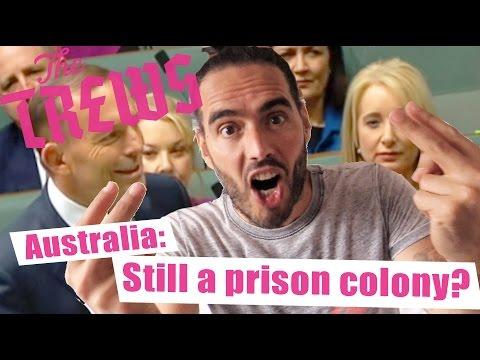 Australia: Still A Prison Colony? Russell Brand The Trews (E339)