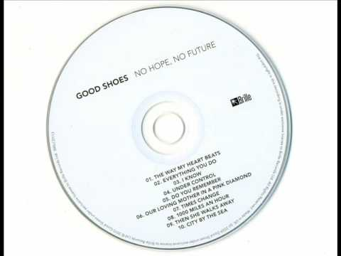 Good Shoes - Times Change