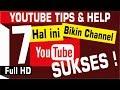 7 Dasar Bikin Channel Youtube Yang Sukses 1080p HD