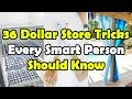 36 Dollar Store Tricks Every Smart Person Should Know