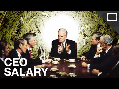 Here's Why CEOs Make So Much Money