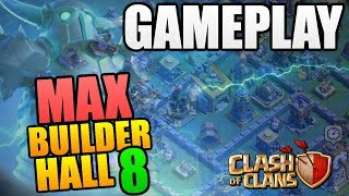 MAX BUILDER HALL 8 GAMEPLAY! Clash of Clans Update - New Troop Super PEKKA Attacks - Max BH8 Attacks