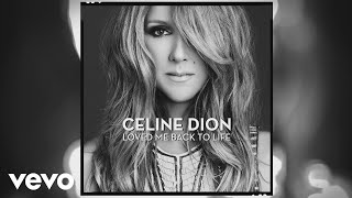 Céline Dion - Unfinished Songs (Official Audio)