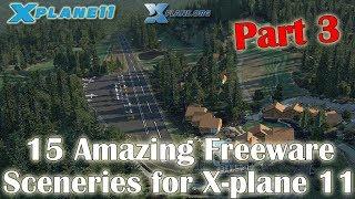 15 Amazing Freeware Sceneries for X-plane 11 (Part 3)
