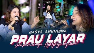 Download lagu Sasya Arkhisna - Prau Layar ( Music Live)