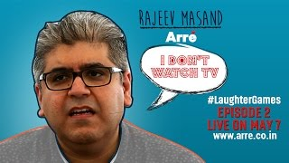 I Don't Watch TV | Rajeev Masand Doesn't Watch TV | #LaughterGames