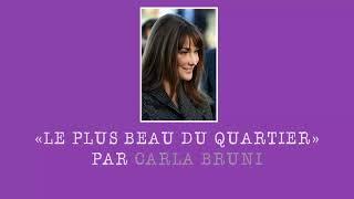 Carla Bruni Je Suis Le Plus Beau Du Quartier Original