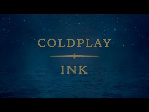 Coldplay - Ink