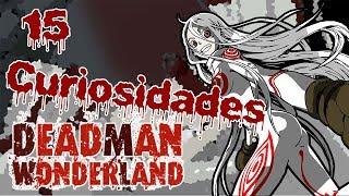 15 Curiosidades Deadman Wonderland | Vikezhi