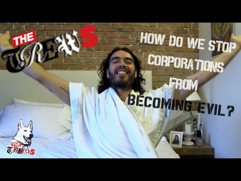 How Do We Stop Corporations From Becoming Evil? Russell Brand The Trews (E225)