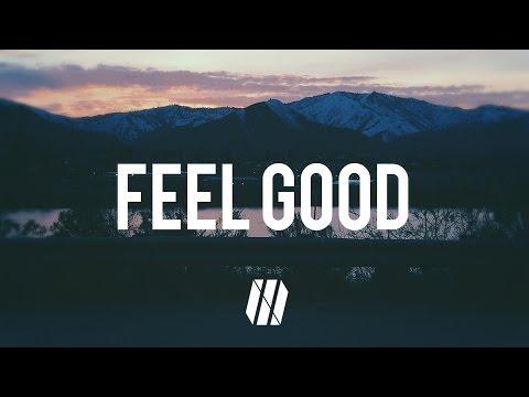 Gryffin, Illenium - Feel Good ft. Daya (Lyrics)