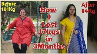 How I Lost 17Kgs?|My WeightLoss Story|Motivational|Beginners Tips to Start Weightloss Journey