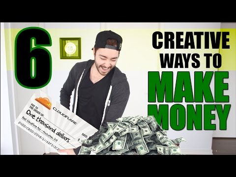 6 Creative Ways To Make Money