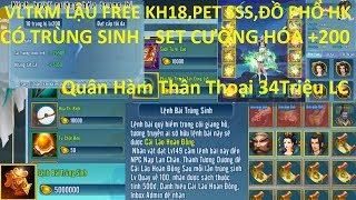 VLTK Mobile Lậu Free KH18,Pet SSS, 10 Đồ Phổ HK - Cường Hóa +200, Có Trùng Sinh