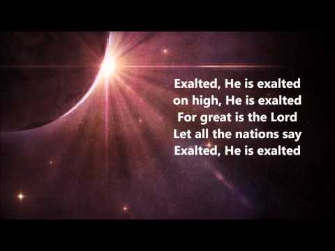 Chris Tomlin - Exalted Yahweh
