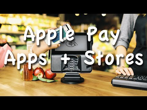Complete List of Stores and Apps With Apple Pay