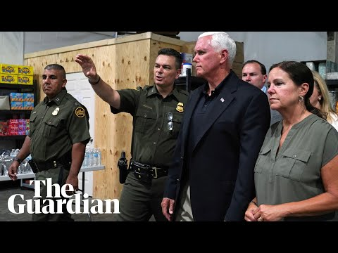 Mike Pence visits migrant detention facilities on southern US border