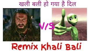 Khali Bali Funny Mix Version - Padmavati | खली बली हो गया है दिल