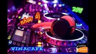 Nhạc DJ Nonstop  HAY NHẤT 2019 - Cực Mạnh