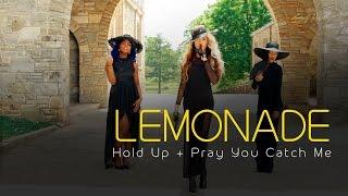 Beyonc Hold Up Cover Lemonade Short Film w Pray You Catch Me