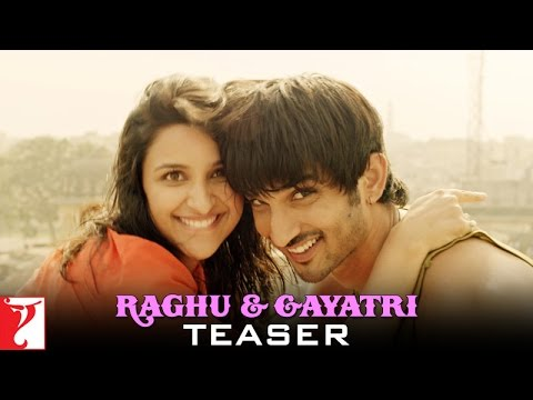 Raghu & Gayatri Teaser - Shuddh Desi Romance - Sushant Singh Rajput & Parineeti Chopra