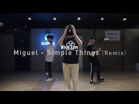 BICO Class | Miguel - Simple Things (Remix) | SOULDANCE 쏘울댄스