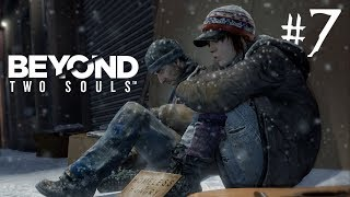 On the Streets   Beyond: Two Souls, Part 7