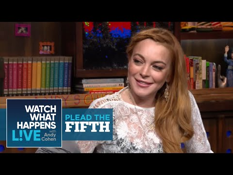 Lindsay Lohan On Justin Timberlake, Zac Efron And 'The List' | Plead the Fifth | WWHL