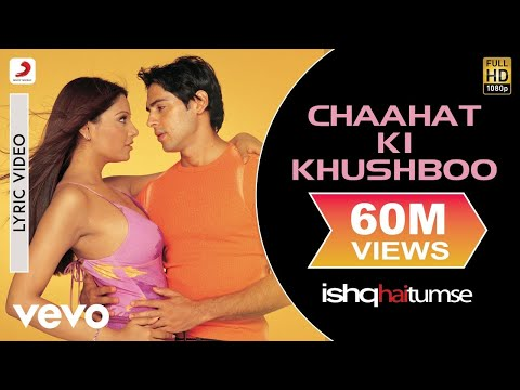 Ishq Hai Tumse - Chaahat Ki Khushboo Full Lyric Video