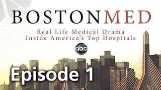 Boston Med - Episode 1