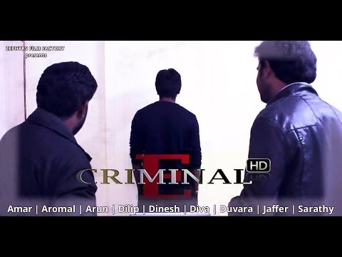 E criminal - Tamil Short Film (With English Subtitles) - HD