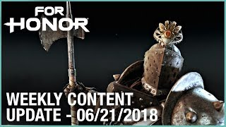 For Honor: Week 6/21/2018 | Weekly Content Update | Ubisoft [NA]