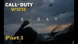 CALL OF DUTY WORLD WAR II | D-DAY Part 1 - Gameplay