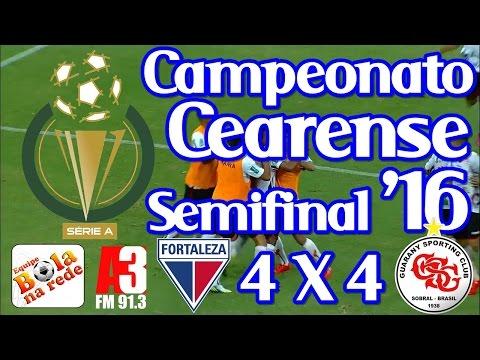 [Cearense '16] Semifinal 2 - Fortaleza EC 4 X 4 Guarany SC - Narração: Kleber Tubarão