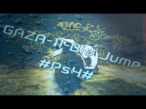 GAZA-11-Big Jump #Ps4#