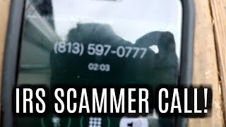 IRS SCAMMER CALLED ME! I PLAYED ALONG (and got called an idiot!)