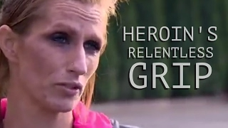 Heroin's Relentless Grip