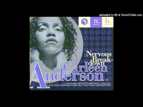 Carleen Anderson - Nervous Breakdown (Wit's End Full Length Version)